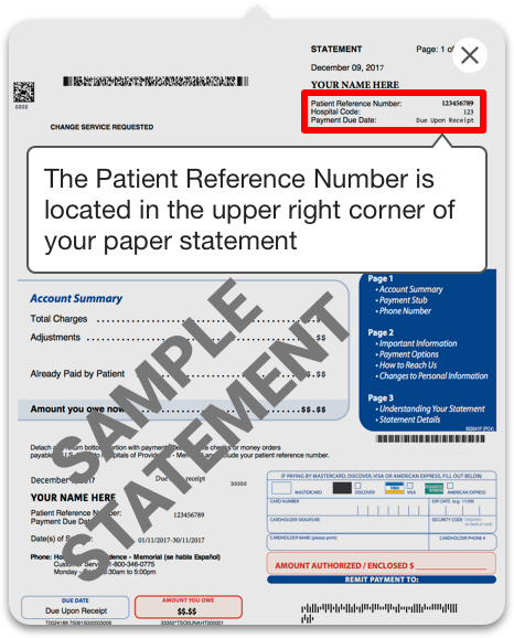 The Patient Reference Number is located in the upper right corner of your paper statement